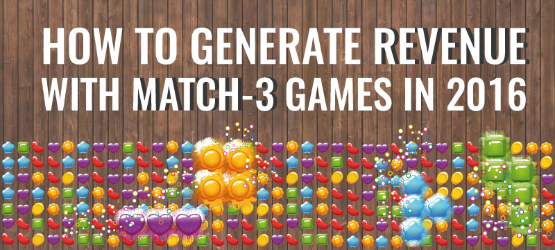 How to Generate Revenue With Match 3 Games - Sell My App