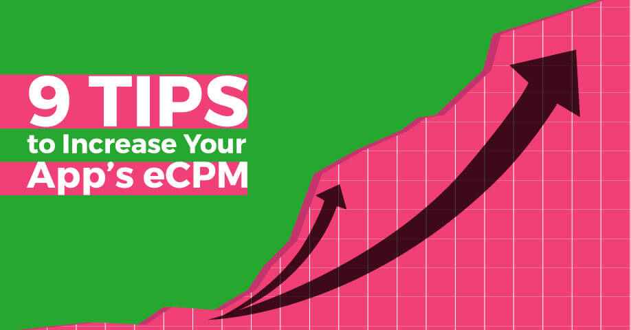 9 Tips to Increase Your App's eCPM - Sell My App