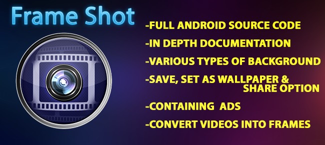 Buy Frame Shot Video Capture app source code - Sell My App