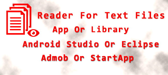 Reader For Text Files (App + Library)