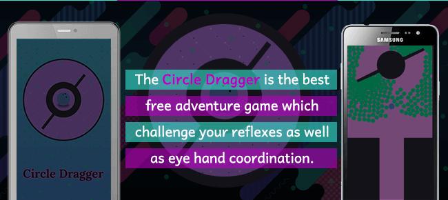 Circle Dragger – Beware Black Dots And Obstacles