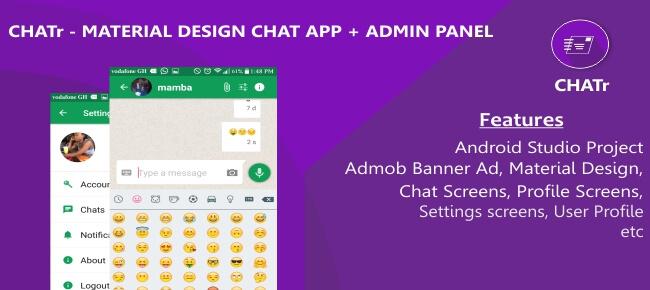 Chatr – Material Design Chat App + Admin Panel + Admob Ads