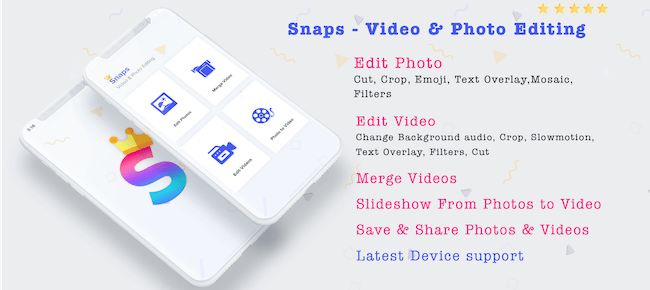Snaps – Video & Photo Editing
