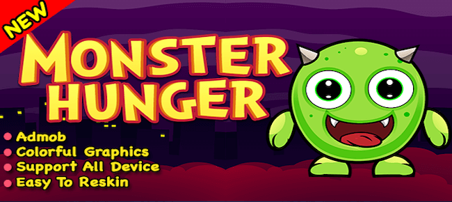 Monster Hunger + Ready For Publish In Android