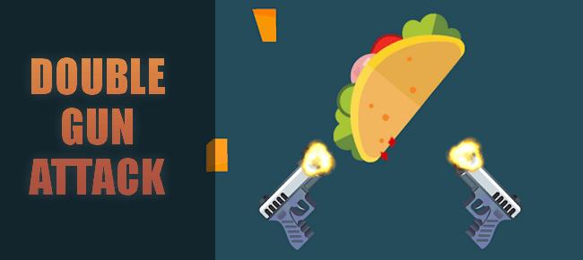 Double Gun Attack