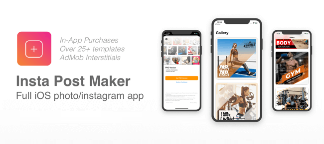 Insta Post Maker – Full iOS app with iap purchases and ads – Post Templates for Instagram