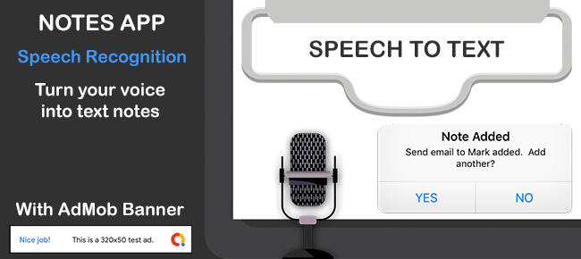 SPEECH TO TEXT NOTES APP for iPhone with AdMob Banner
