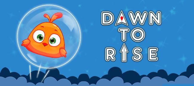 Dawn to Rise
