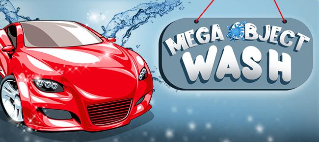 Mega Object Wash